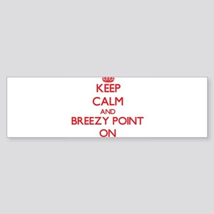 Keep calm and Breezy Point Maryland Bumper Sticker